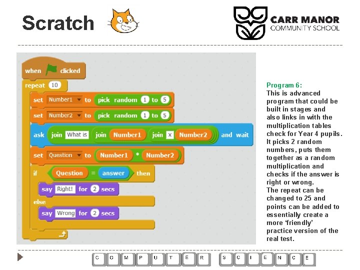 Scratch Program 6: This is advanced program that could be built in stages and