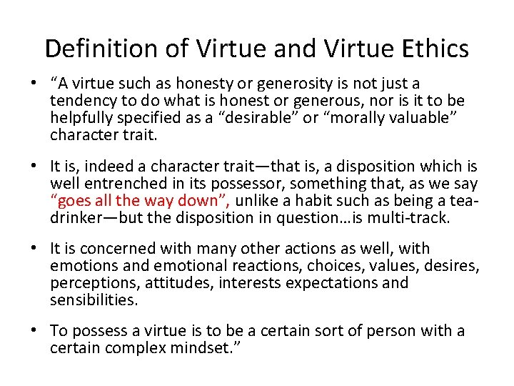 """Definition of Virtue and Virtue Ethics • """"A virtue such as honesty or generosity"""