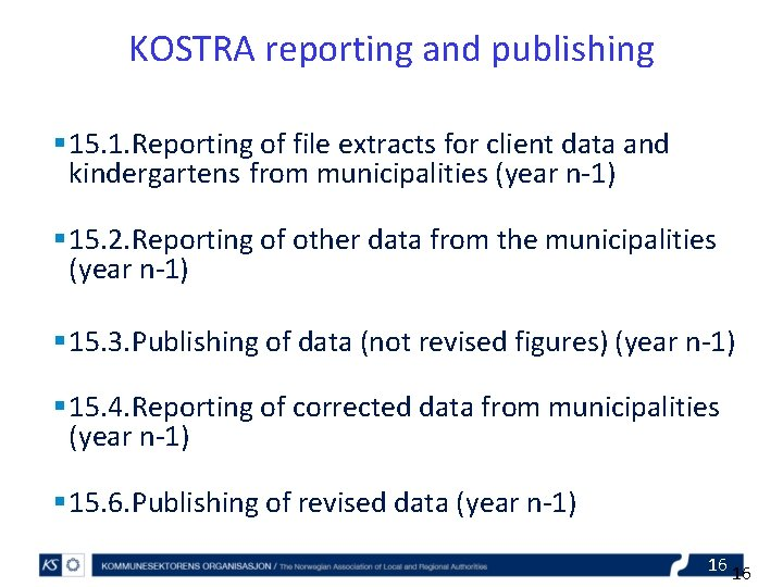 KOSTRA reporting and publishing § 15. 1. Reporting of file extracts for client data