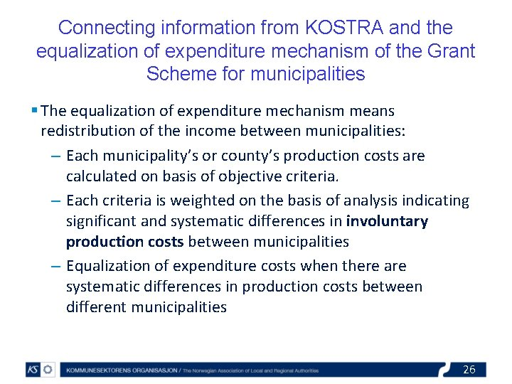 Connecting information from KOSTRA and the equalization of expenditure mechanism of the Grant Scheme