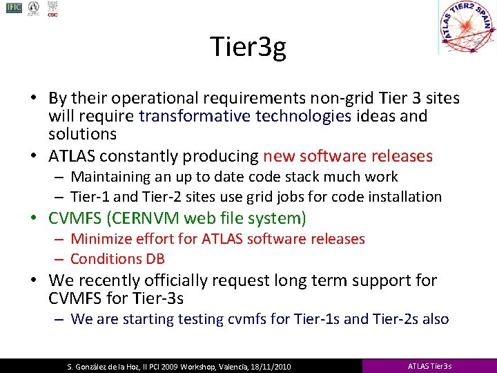 Tier 3 g • By their operational requirements non-grid Tier 3 sites will require