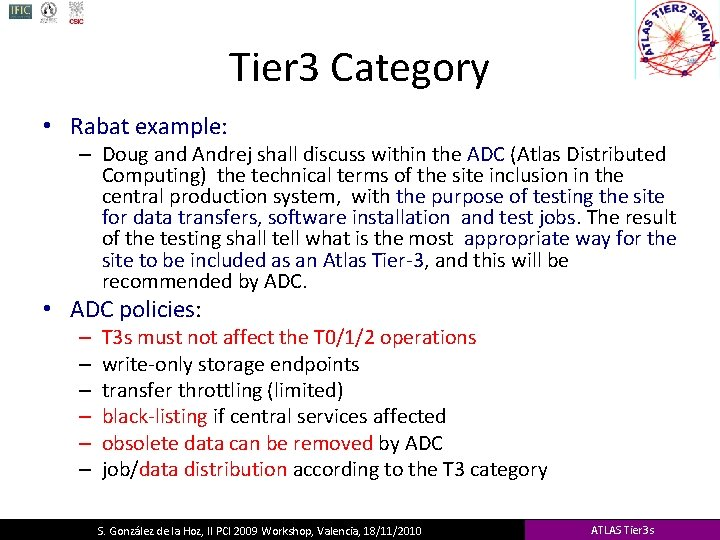 Tier 3 Category • Rabat example: – Doug and Andrej shall discuss within the