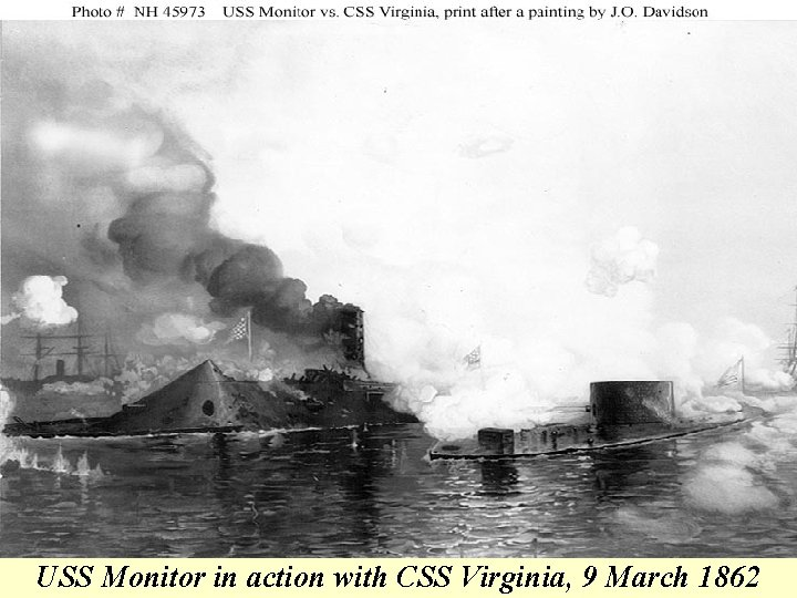 USS Monitor in action with CSS Virginia, 9 March 1862