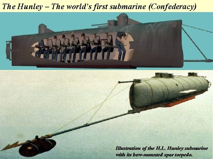 The Hunley – The world's first submarine (Confederacy) Illustration of the H. L. Hunley