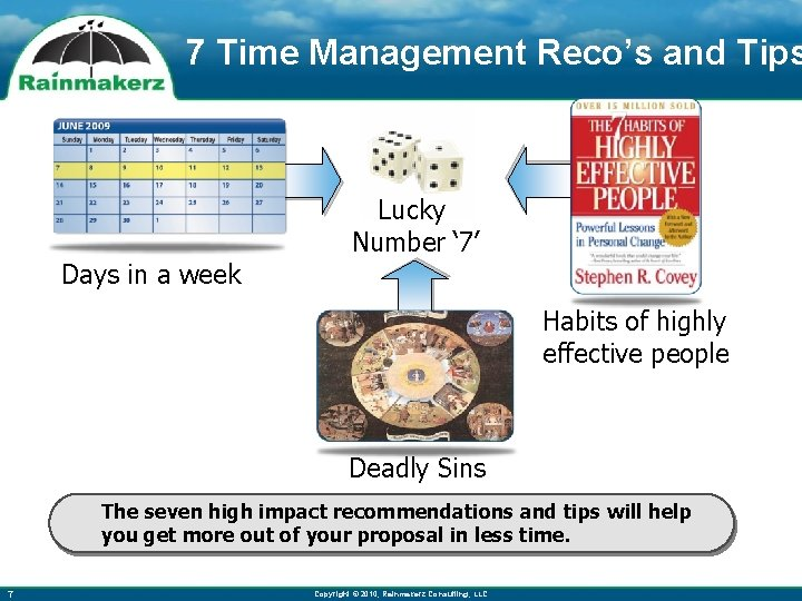 7 Time Management Reco's and Tips Lucky Number ' 7' Days in a week