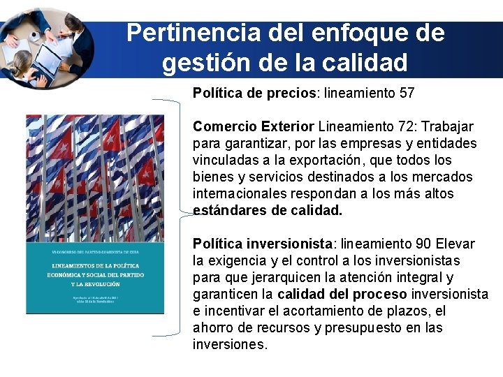 Pertinencia del enfoque de gestión de la calidad Política de precios: lineamiento 57 Comercio