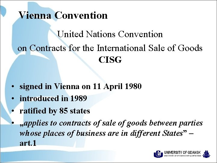Vienna Convention United Nations Convention on Contracts for the International Sale of Goods CISG