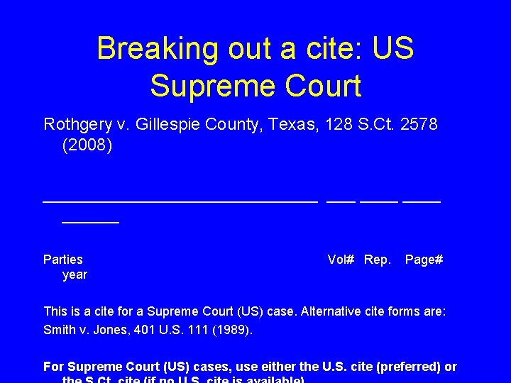 Breaking out a cite: US Supreme Court Rothgery v. Gillespie County, Texas, 128 S.