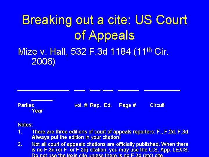 Breaking out a cite: US Court of Appeals Mize v. Hall, 532 F. 3
