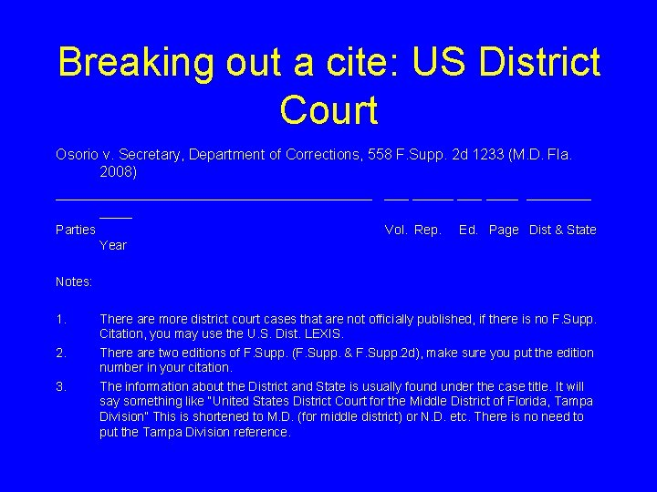 Breaking out a cite: US District Court Osorio v. Secretary, Department of Corrections, 558