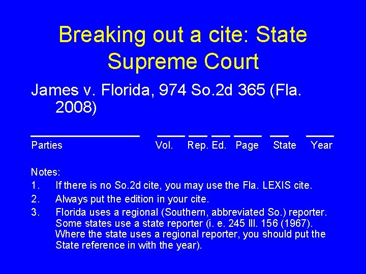 Breaking out a cite: State Supreme Court James v. Florida, 974 So. 2 d