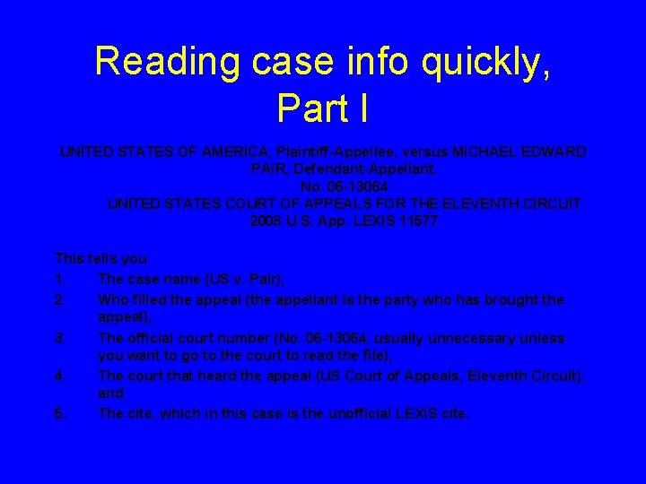 Reading case info quickly, Part I UNITED STATES OF AMERICA, Plaintiff-Appellee, versus MICHAEL EDWARD