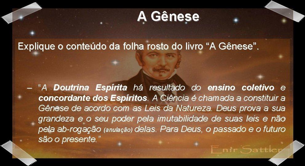 """A Gênese Explique o conteúdo da folha rosto do livro """"A Gênese"""". – """"A"""