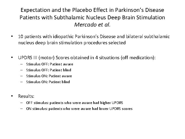 Expectation and the Placebo Effect in Parkinson's Disease Patients with Subthalamic Nucleus Deep Brain