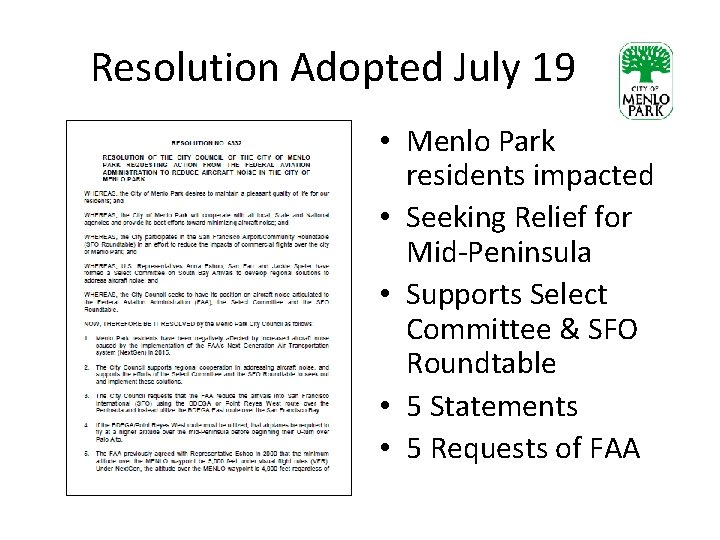 Resolution Adopted July 19 • Menlo Park residents impacted • Seeking Relief for Mid-Peninsula