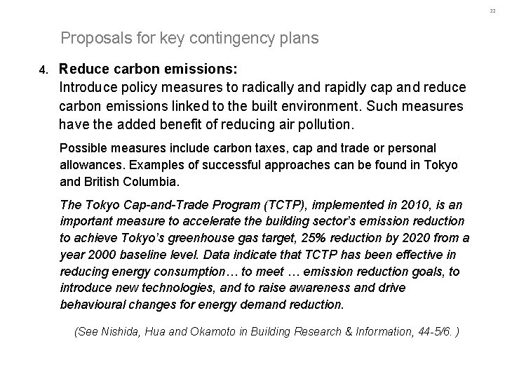 22 Proposals for key contingency plans 4. Reduce carbon emissions: Introduce policy measures to