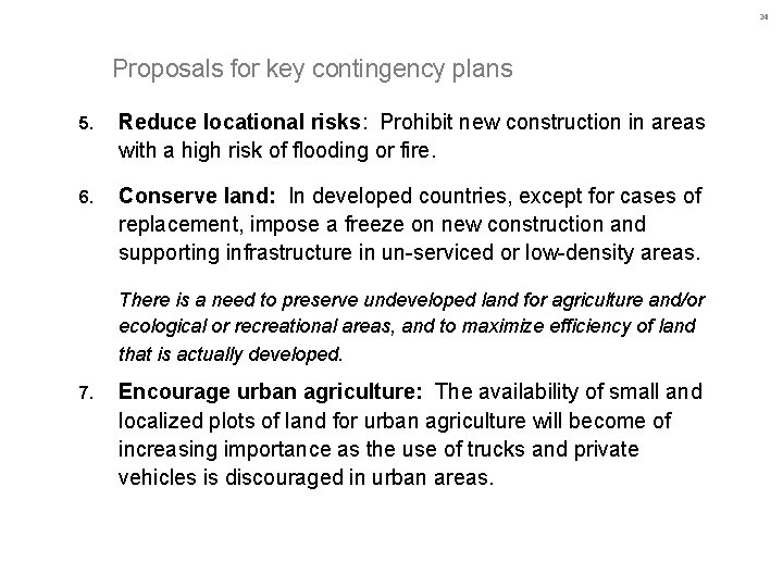 24 Proposals for key contingency plans 5. Reduce locational risks: Prohibit new construction in