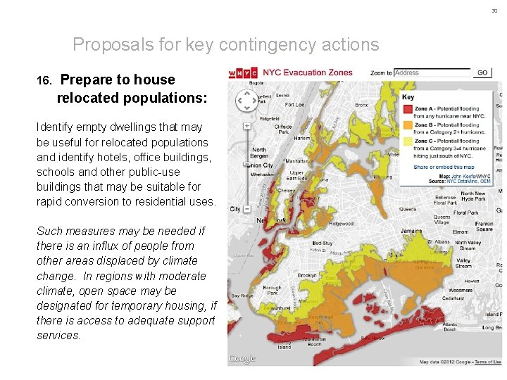 30 Proposals for key contingency actions 16. Prepare to house relocated populations: Identify empty