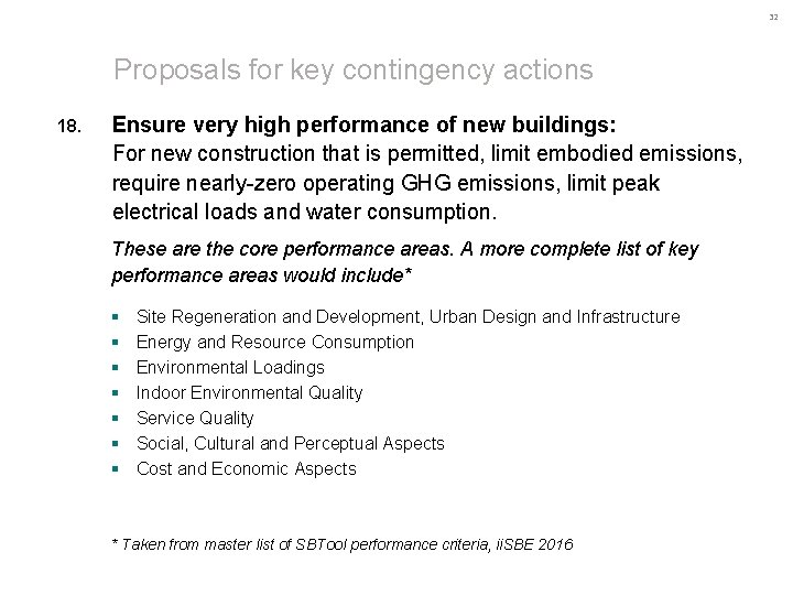 32 Proposals for key contingency actions 18. Ensure very high performance of new buildings: