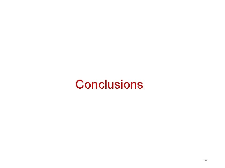 Conclusions 36