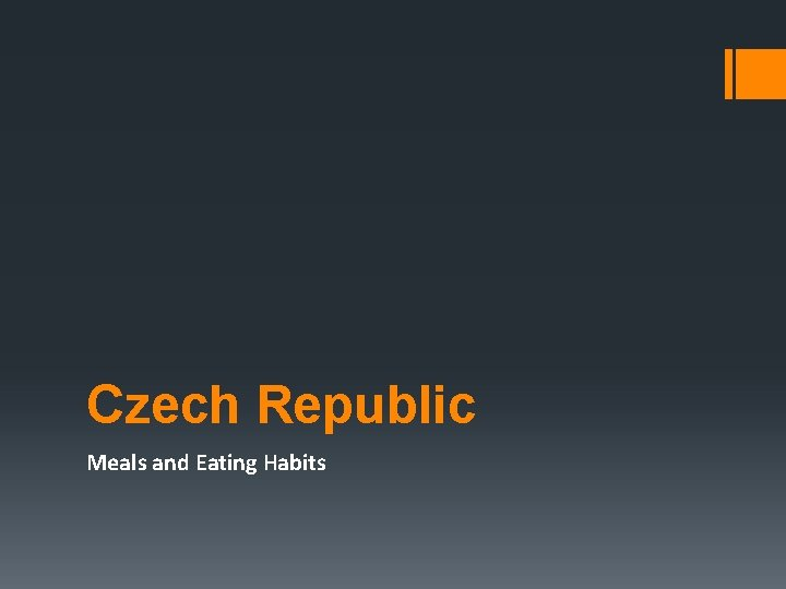 Czech Republic Meals and Eating Habits