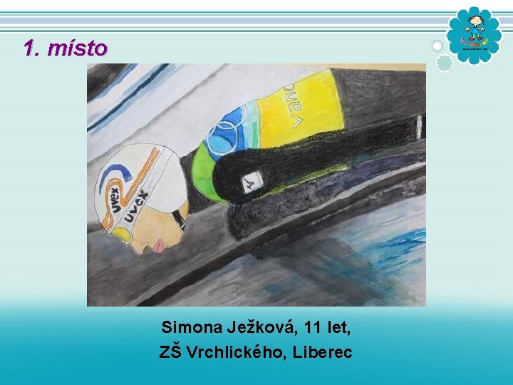 1. místo Simona Ježková, 11 let, ZŠ Vrchlického, Liberec