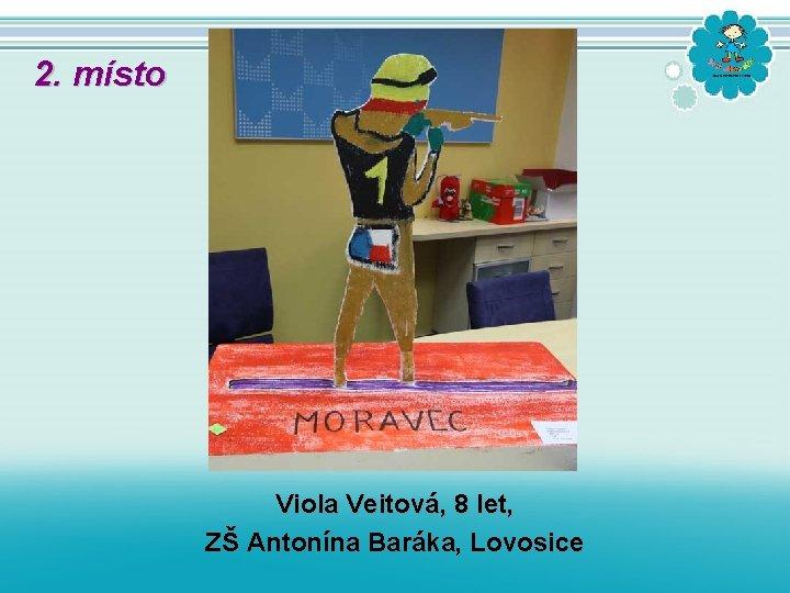 2. místo Viola Veitová, 8 let, ZŠ Antonína Baráka, Lovosice