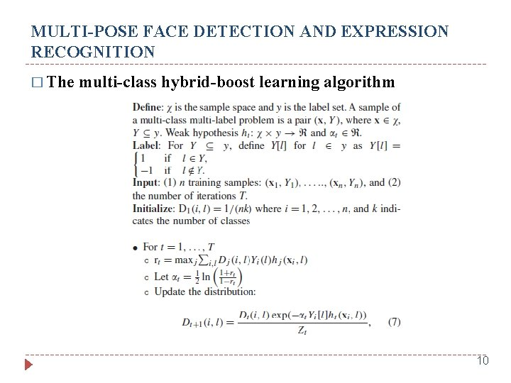 MULTI-POSE FACE DETECTION AND EXPRESSION RECOGNITION � The multi-class hybrid-boost learning algorithm 10