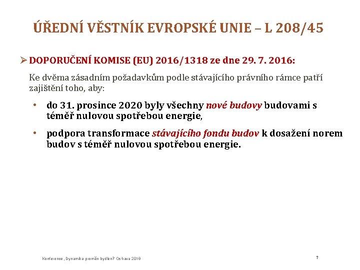 ÚŘEDNÍ VĚSTNÍK EVROPSKÉ UNIE – L 208/45 Ø DOPORUČENÍ KOMISE (EU) 2016/1318 ze dne
