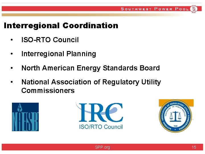 Interregional Coordination • ISO-RTO Council • Interregional Planning • North American Energy Standards Board