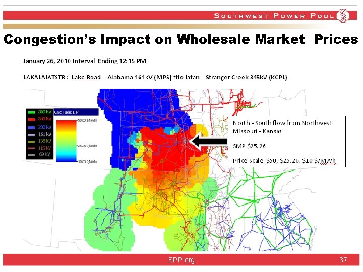Congestion's Impact on Wholesale Market Prices SPP. org 37