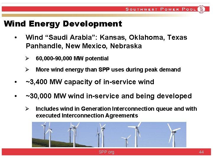 "Wind Energy Development • Wind ""Saudi Arabia"": Kansas, Oklahoma, Texas Panhandle, New Mexico, Nebraska"