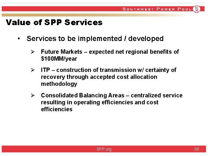 Value of SPP Services • Services to be implemented / developed Ø Future Markets