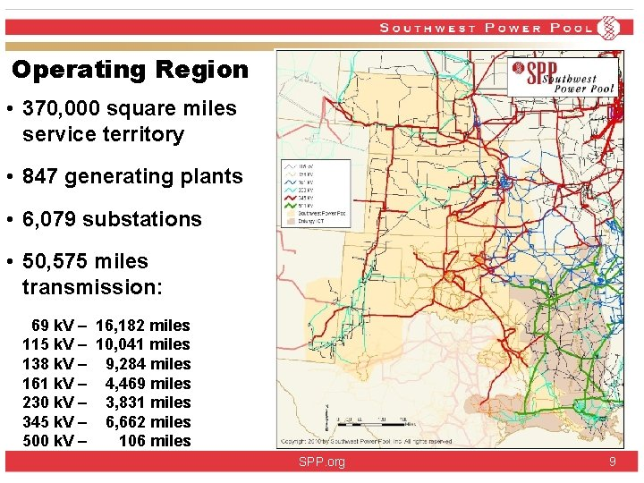 Operating Region • 370, 000 square miles service territory • 847 generating plants •