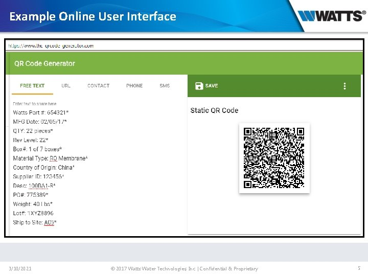 Example Online User Interface 3/10/2021 © 2017 Watts Water Technologies, Inc. | Confidential &