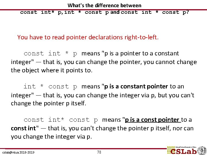 What's the difference between const int* p, int * const p and const int
