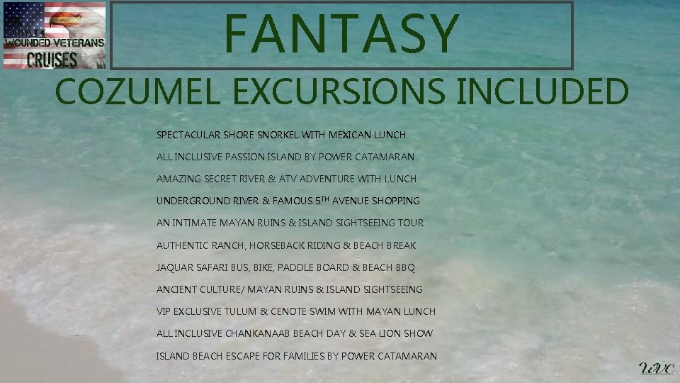 FANTASY COZUMEL EXCURSIONS INCLUDED SPECTACULAR SHORE SNORKEL WITH MEXICAN LUNCH ALL INCLUSIVE PASSION ISLAND