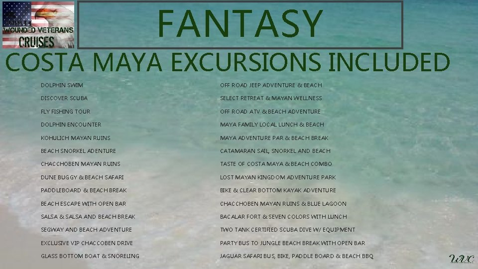 FANTASY COSTA MAYA EXCURSIONS INCLUDED DOLPHIN SWIM OFF ROAD JEEP ADVENTURE & BEACH DISCOVER
