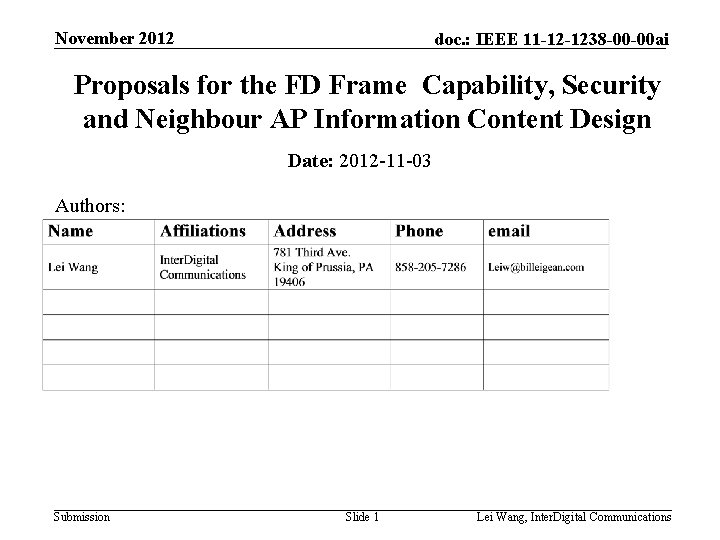November 2012 doc. : IEEE 11 -12 -1238 -00 -00 ai Proposals for the