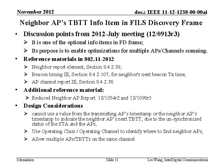 November 2012 doc. : IEEE 11 -12 -1238 -00 -00 ai Neighbor AP's TBTT