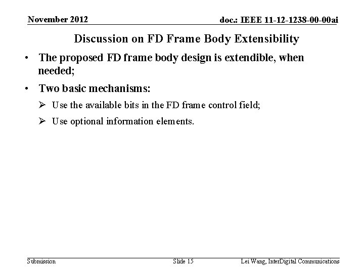 November 2012 doc. : IEEE 11 -12 -1238 -00 -00 ai Discussion on FD