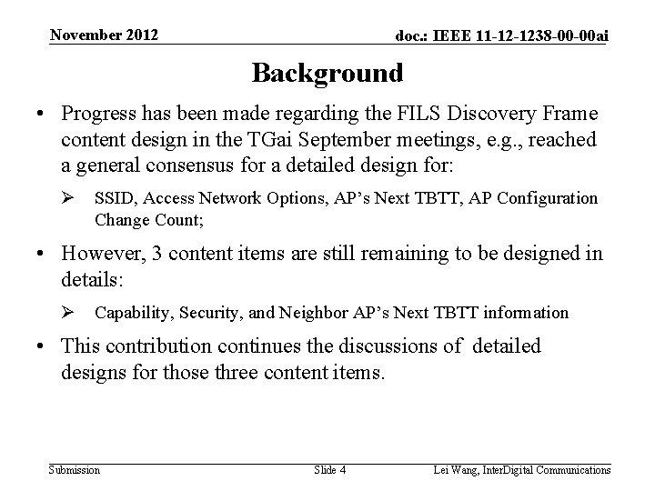 November 2012 doc. : IEEE 11 -12 -1238 -00 -00 ai Background • Progress