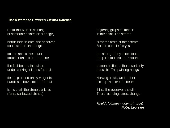 The Difference Between Art and Science From this Munch painting of someone pained on