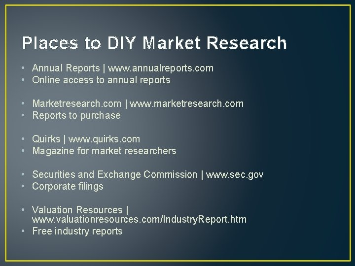 Places to DIY Market Research • Annual Reports | www. annualreports. com • Online