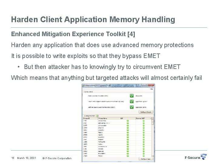 Harden Client Application Memory Handling Enhanced Mitigation Experience Toolkit [4] Harden any application that