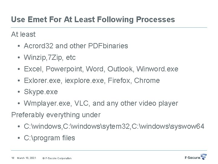 Use Emet For At Least Following Processes At least • Acrord 32 and other