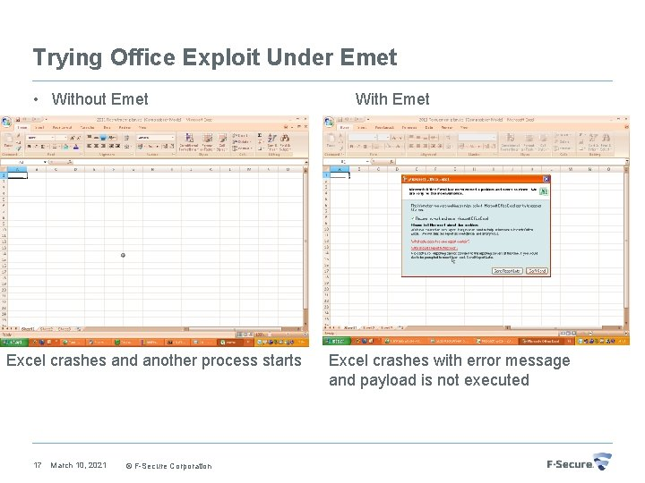 Trying Office Exploit Under Emet • Without Emet Excel crashes and another process starts