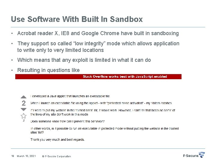 Use Software With Built In Sandbox • Acrobat reader X, IE 8 and Google