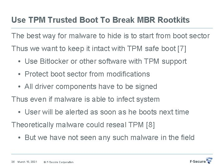 Use TPM Trusted Boot To Break MBR Rootkits The best way for malware to