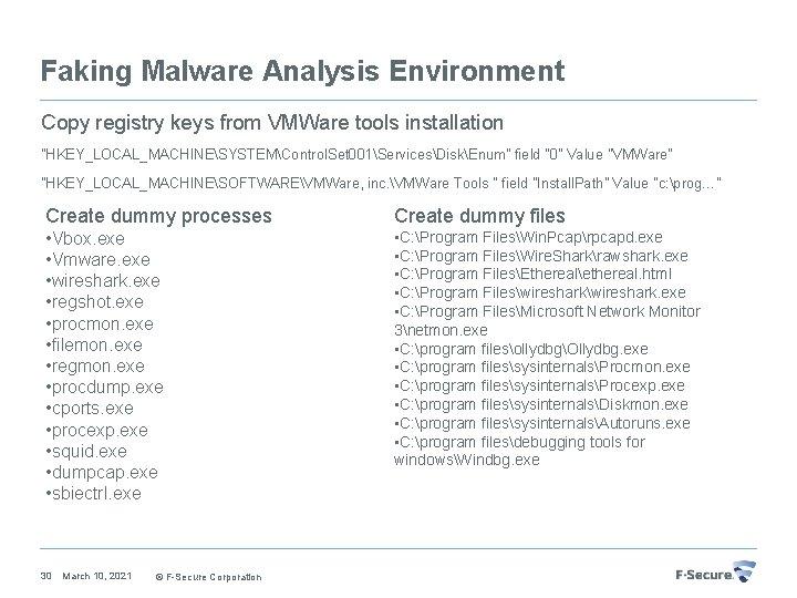 "Faking Malware Analysis Environment Copy registry keys from VMWare tools installation ""HKEY_LOCAL_MACHINESYSTEMControl. Set 001ServicesDiskEnum"""